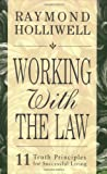 Working With The Law Raymond Holliwell