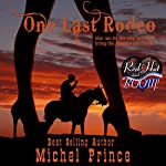 One Last Rodeo: A Red Hot and BOOM! Story | Michel Prince
