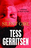 Tess Gerritsen The Silent Girl (Center Point Platinum Mystery (Large Print))