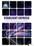 Image de Starlight Express: Eine Erfolgsgeschichte
