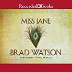 Miss Jane: A Novel | Brad Watson