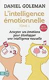 echange, troc Daniel Goleman - L'Intelligence émotionnelle