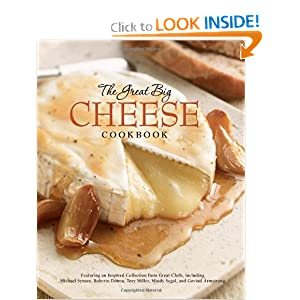 The Great Big Cheese Cookbook  - Running Press