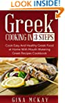 Greek Cooking in 3 Steps: Cook Easy A...