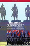 img - for Myanmar's Foreign Policy: Domestic Influences and International Implications (Adelphi series) by Jurgen Haacke (2006-08-18) book / textbook / text book