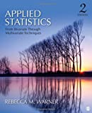 img - for Applied Statistics: From Bivariate Through Multivariate Techniques 2nd edition by Warner, Rebecca (Becky) M. (Margaret) (2012) Hardcover book / textbook / text book