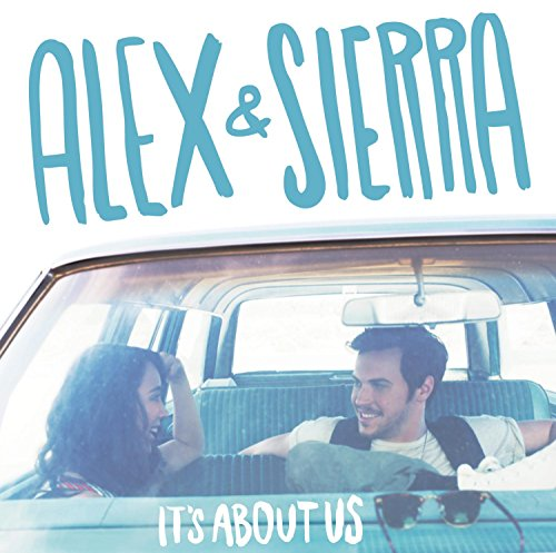 Alex And Sierra-Its About Us-CD-FLAC-2014-PERFECT