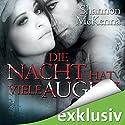 Die Nacht hat viele Augen (McCloud Brothers 1) Hörbuch von Shannon McKenna Gesprochen von: Svantje Wascher