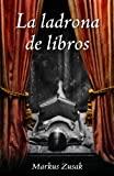 La ladrona de libros / The Book Thief (Spanish Edition)