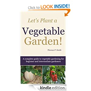 Let's Plant A Vegetable Garden!