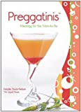 Preggatinis?: Mixology for the Mom-to-Be