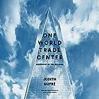 One World Trade Center: Biography of the Building Hörbuch von Judith Dupré Gesprochen von: Judith Dupré