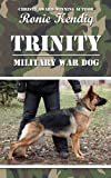 img - for Trinity Military War Dog (Breed Apart) book / textbook / text book