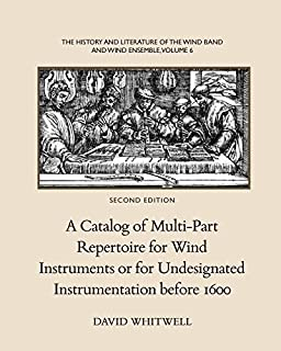 A Catalog of Baroque Multi-Part Instrumental Music for Wind Instruments or for Undesignated Instrumentation