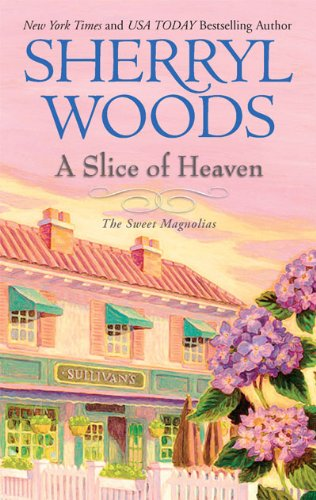 A Slice of Heaven (Sweet Magnolias)