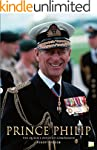 Prince Philip: The Queen's Devoted Co...