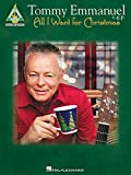 img - for Tommy Emmanuel - All I Want for Christmas (Guitar Recorded Versions) book / textbook / text book