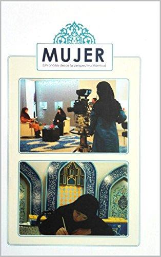 Mujer: Un análisis desde la perspectiva islámica