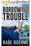 Borrowing Trouble (English Edition)