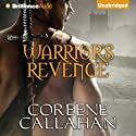 Warrior's Revenge (       UNABRIDGED) by Coreene Callahan Narrated by Sue Pitkin