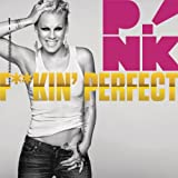 F**kin' Perfect (Clean Version)