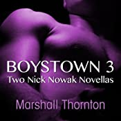Boystown 3: Two Nick Nowak Novellas | Marshall Thornton