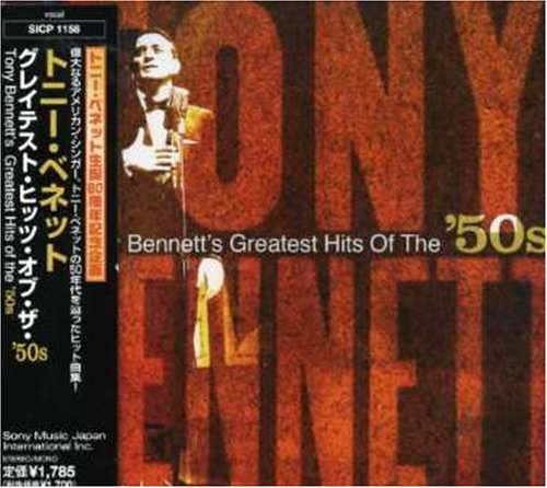 TONY BENNETT - Greatest Hits of the 50