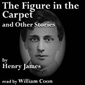 The Figure in the Carpet and Other Stories | [Henry James]