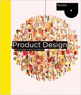 Product Design Paul Rodgers Alex Milton Pdf