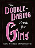 img - for The Double-Daring Book for Girls book / textbook / text book