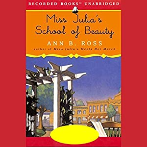 Miss Julia's School of Beauty Hörbuch