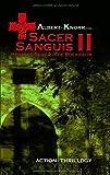 Sacer Sanguis II - Die Rückkehr