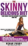 Diets: The Skinny Delicious Diet (You...