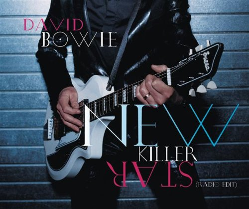 David Bowie - New Killer Star - Zortam Music