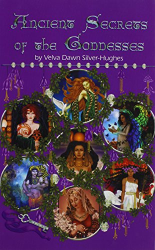 Ancient Secrets of the Goddesses
