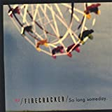 So Long Someday by Firecracker (2005-08-02)
