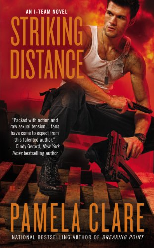 Striking Distance (An I-Team Novel) by Pamela Clare