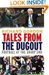 Tales from the Dugout: Football at th...