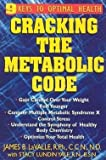 img - for James B. Lavalle: Cracking the Metabolic Code : 9 Keys to Optimal Health (Paperback); 2004 Edition book / textbook / text book