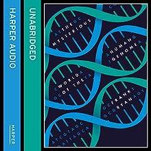 The Mysterious World of the Human Genome | Livre audio Auteur(s) : Frank Ryan Narrateur(s) : Matt Bates