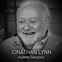 Jonathan Lynn: Audible Sessions: FREE Exclusive Interview Discours Auteur(s) : Bryony Cullen Narrateur(s) : Jonathan Lynn
