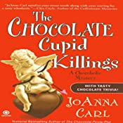 The Chocolate Cupid Killings: A Chocoholic Mystery | JoAnna Carl