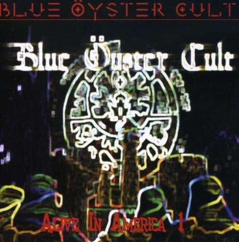 Blue Oyster Cult - Alive in America, Pt. 1 - Zortam Music