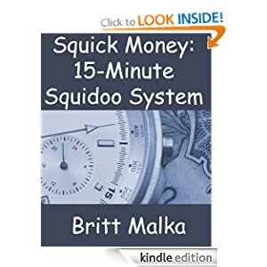 Squick Money: 15-Minute Squidoo System