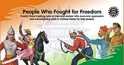 People Who Fought for Freedom: Special Issue (Amar Chitra Katha)