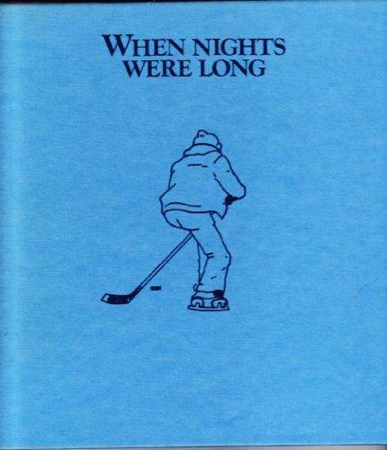 When Nights Were Long