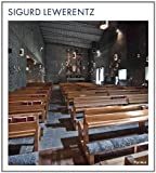 サムネイル:シグアード・レヴェレンツの新しい書籍『Sigurd Lewerentz』