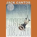 Joey Pigza Loses Control (       UNABRIDGED) by Jack Gantos Narrated by Jack Gantos