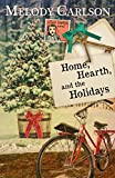 Home, Hearth, and the Holidays (A Dear Daphne Novel)
