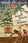 Home, Hearth, and the Holidays (A Dea...